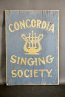 Concordia Singing Society Wood Sign